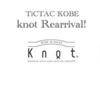 【knot】待望の再入荷!