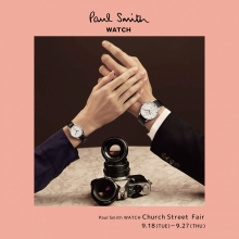 【Paul Smith WATCH】フェア開催!(9月27日まで)